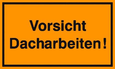Hauser Schild Vorsicht! Dacharbeit schwarzgelb 20x35 cm Schwarzgelb