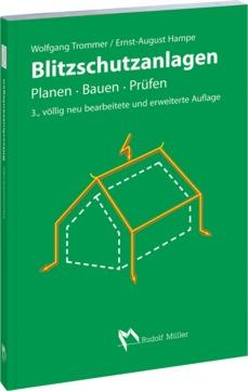 Müller Buch Blitzschutzanlagen Planen-Bauen-Prüfen 3.auflage 2005
