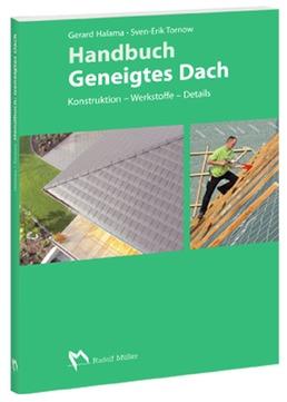 Müller Handbuch Geneigtes Dach 2009