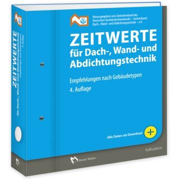 Müller Buch Zeitwerte für Dach-, Wand und Abdichtungstechnik 4.auflage 2010